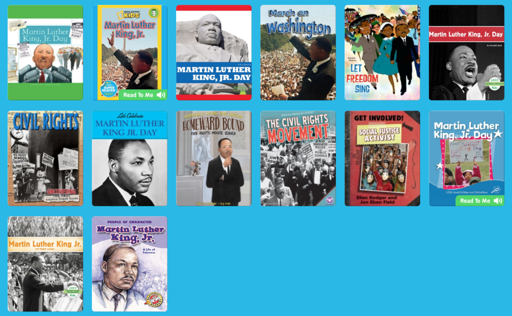 EPIC! has high-quality books about Martin Luther King, Jr. Free for teachers!