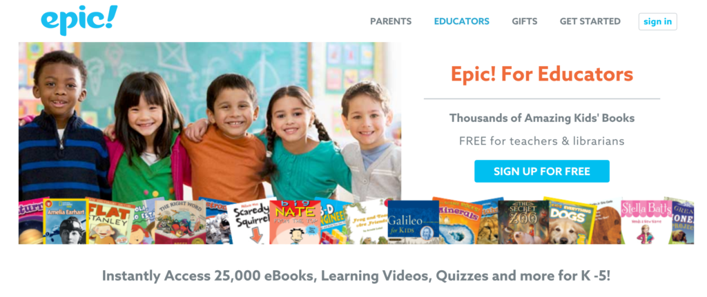 Sign Up for EPIC! For Educators! It's free for teachers.